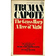 The Grass Harp and The Tree of Night