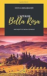 L'affaire Bella Rosa: Une enquête de Mélina Corneille