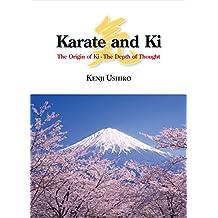 Karate and Ki: The Origin of Ki - The Depth of Thought (English Edition)
