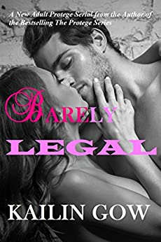 Barely Legal Vol 1: Barely Legal Series (English Edition) par [Gow, Kailin, Romance, Kailin]