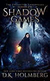 Shadow Games (The Collector Chronicles Book 2)
