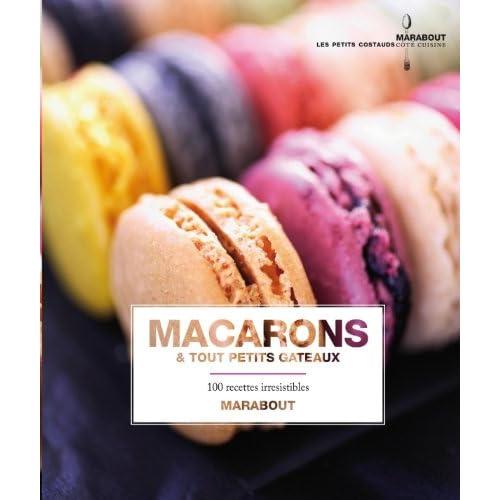 Macarons et tout petits gâteaux