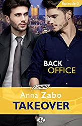 Back Office - Takeover - Épisode 3: Takeover, T1 (Emma)