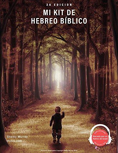 Mi Kit de Hebreo Bíblico por Shelby Murray