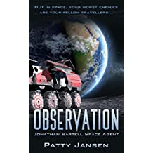Observation (Space Agent Jonathan Bartell Book 2) (English Edition)