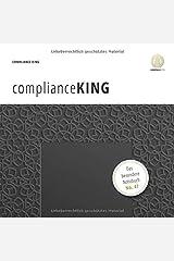 complianceKING: Das besondere Notizbuch (No. 47) Taschenbuch