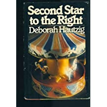 Second Star to the Right by Deborah Hautzig (1981-08-06)