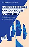 Antidepresseurs, Anxyolitiques, Somniferes