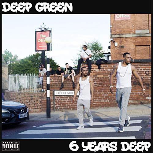 6 Years Deep [Explicit]