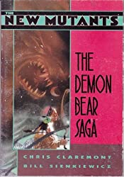 The New Mutants: The Demon Bear Saga