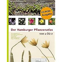 Der Hamburger Pflanzenatlas: von A bis Z
