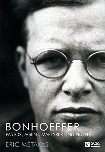 bonhoeffer-pastor-agent-martyrer-und-prophet