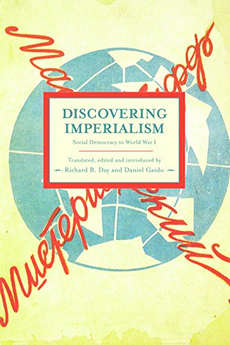 Discovering Imperialism: Social Democracy to World War I : Historical Materialism, Volume 33