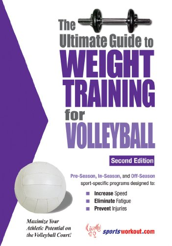 The Ultimate Guide to Weight Training for Volleyball (English Edition) por Rob Price