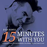 15 Minutes With You