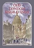 OLD LONDON ENGRAVINGS