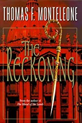 The Reckoning by Thomas F. Monteleone (1999-11-01)