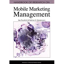 Handbook of Research on Mobile Marketing Management (Advances in E-Business Research Series (Aebr) Book) by Key Pousttchi (2009-11-30)