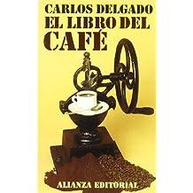 El libro del café (El Libro De Bolsillo (Lb))