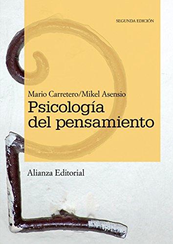 Psicología del pensamiento (El Libro Universitario - Manuales) por Mario Carretero