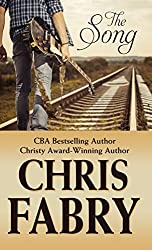 The Song (Thorndike Press Large Print Christian Fiction) by Chris Fabry (2015-07-03)