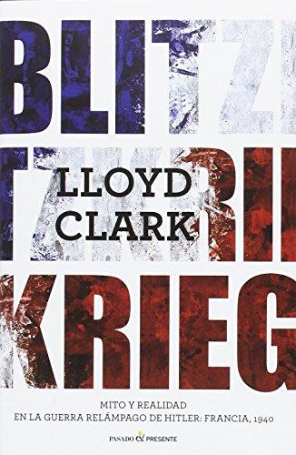 Descargar Libro Blitzkrieg de Lloyd Clark