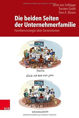 Die beiden Seiten der Unternehmerfamilie: Familienstrategie über Generationen: Auf dem Weg zu einer Theorie der Unternehmerfamilie (Dmi-bogen)