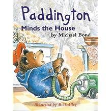 Paddington Minds the House (Paddington Library) by Michael Bond (2001-02-05)