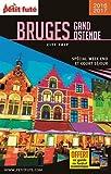 Guide Bruges - Gand - Ostende 2017 City trip Petit Futé