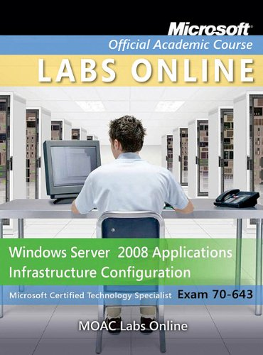 Windows Server 2008 Applications Infrastructure Configuration: Exam 70-040 [With Access Code] (Microsoft Official Academic Course) por Microsoft Official Academic Course