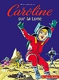 Caroline sur la lune