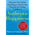 Authentic Happiness: Using the New Positive Psychology to Realize Your Potential for Lasting Fulfillment (English Edition)