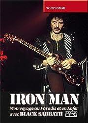 IRON MAN Mon voyage au Paradis et en Enfer avec Black Sabbath