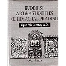 Buddhist Art & Antiquities of Himachal Pradesh: Up to 8th Century A.D.