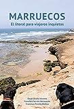 Marruecos. El litoral para viajeros inquietos (Spanish Edition)
