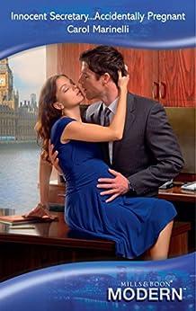 Innocent Secretary...Accidentally Pregnant (Mills & Boon Modern) (Mills and Boon Modern) by [Marinelli, Carol]