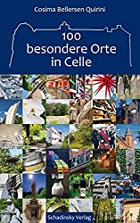 100 besondere Orte in Celle