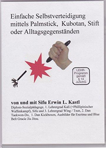 Preisvergleich Produktbild Einfache Selbstverteidigung mit Palmstick oder Kubotan