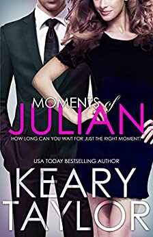 Moments of Julian (English Edition) von [Taylor, Keary]