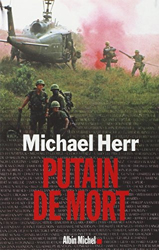 Putain de Mort (Memoires - Temoignages - Biographies) par Michael Herr