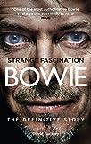 Strange Fascination: David Bowie: The Definitive Story