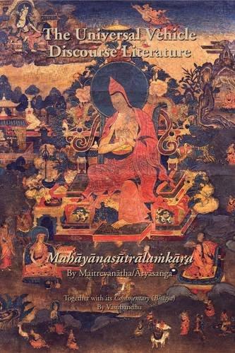 Universal Vehicle Discourse Literature (Mahayanasutralamkara) (Treasury of the Buddhist Sciences)