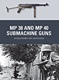 MP 38 and MP 40 Submachine Guns (Weapon)