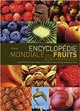Encyclopédie mondiale des fruits et des fruits secs