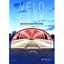 Velo city: architecture for bikes