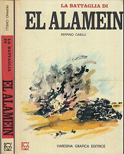 L- LA BATTAGLIA DI EL ALAMEIN- CAIELLI- VARESINA GRAFICA- -- 1970- C- YDS12