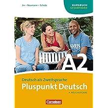 Pluspunkt Deutsch - Ausgabe 2009: A2: Gesamtband - Kursbuch und Arbeitsbuch mit CD: 024288-7 und 024289-4 im Paket