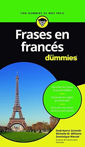 Frases en francés para Dummies por Dodi-Katrin Schmidt