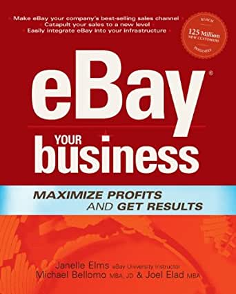 eBay Your Business: Maximise Profits and Get Results (One