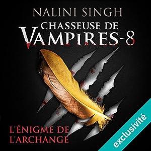 L'énigme de l'archange (Chasseuse de vampires 8)